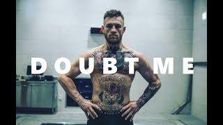 Download Conor McGregor ″Doubt Motivates Me″ | MOTIVATIONAL Video | Mayweather vs McGregor | 2017 Video