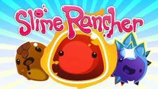 Download BACK IN THE (slimy) SADDLE | Slime Rancher | Part 6 Video