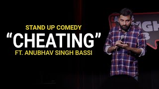 Download Cheating - Stand Up Comedy ft. Anubhav Singh Bassi Video