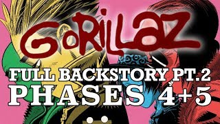 Download GORILLAZ: The Complete Backstory Pt. 2 (PHASES 4+5) Video