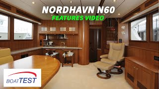 Download Nordhavn N60 (2020-) Features Video - By BoatTEST Video