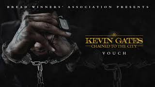 Download Kevin Gates - Vouch Video