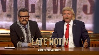 Download LATE MOTIV - Andrés Buenasfuentes y Donald Trampas se regresaron no más | #LateMotiv194 Video