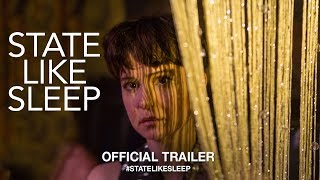 Download State Like Sleep (2019) | Official Trailer HD Video