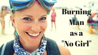Download Burning Man as a ″NO″ girl... Video