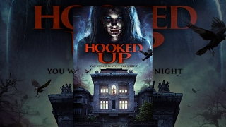 Download Hooked Up | Full Horror Movie Video