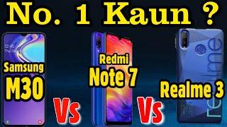 Download Redmi Note 7 Vs Realme 3 Vs Samsung m30 Video