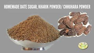 Download Weight Gain recipe for baby & kids: How to make Dry Dates Powder/ Kharik Powder/ Chhuhara Powder Video