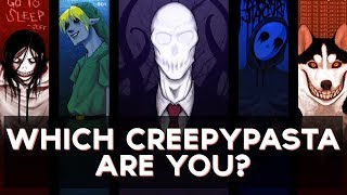 Download Which Creepypasta Are You? | Fun Tests Video
