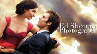 Download Photograph- Ed Sheeran (Me Before You OST) Video