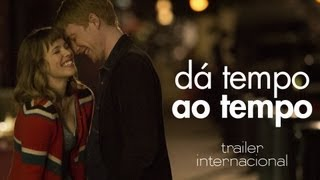 Download ″Dá Tempo ao Tempo″ - Trailer Oficial Legendado (Portugal) Video