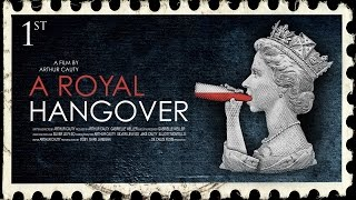 Download A Royal Hangover - Trailer Video
