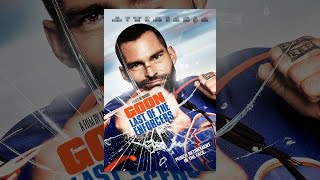 Download Goon: Last of the Enforcers Video
