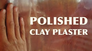 Download Shiny Clay Wall Finish Sealed with Oil & Wax polished to a Mirror Finish Burnished Plaster Video