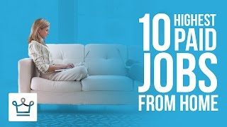 Download 10 Highest Paid Jobs You Can Do From Home Video