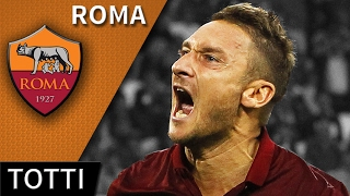 Download Francesco Totti • Roma • Magic Skills, Passes & Goals • HD 720p Video