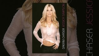 Download Jessica Simpson: Dream Chaser Video
