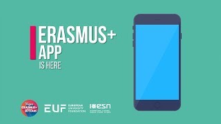 Download Erasmus+ Mobile App | Erasmus+ at your finger tips! Video