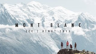 Download MONT BLANC | CCC UTMB® 2015 Video