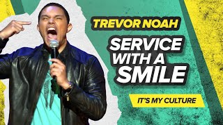 Download ″Service With A Smile″ - Trevor Noah - (It's My Culture) RE-RELEASE Video