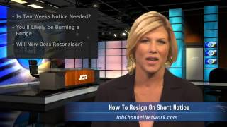 Download How to Resign on Short Notice Video