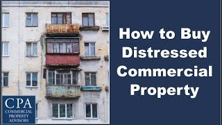 Download How to Buy Distressed Commercial Property Video
