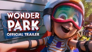 Download Wonder Park | Official Trailer | Paramount Pictures UK Video