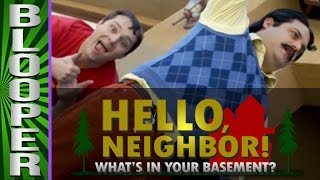 Download HELLO NEIGHBOR - Bloopers from ″What's In Your Basement!″ Video