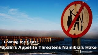 Download Spain's Appetite Threatens Namibia's Hake Video