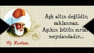 Download Mevlana Sözleri (Tek kelimeyle muhteşem !!! yorum ve fon ) Video