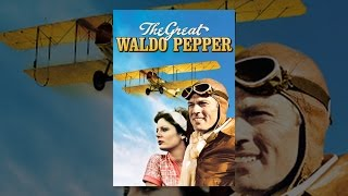 Download The Great Waldo Pepper Video