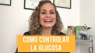 Download COMO CONTROLAR NUESTRA GLUCOSA EN SANGRE. ANUTRICIONAL TV Video
