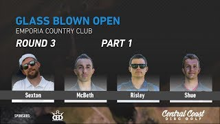 Download 2018 GBO Round 3 Part 1 (Sexton, McBeth, Risley, Shue) Video