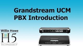 Download Grandstream UCM PBX Introduction Video