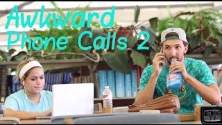 Download Awkward Phone Calls 2 Video