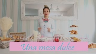 Download como montar una mesa dulce Video
