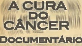 Download A CURA do CÂNCER Video