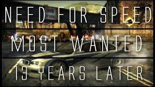 Download Need for Speed: Most Wanted... 13 Years Later Video