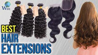Download 8 Best Hair Extensions 2017 Video
