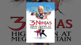 Download 3 Ninjas: High Noon At Mega Mountain Video