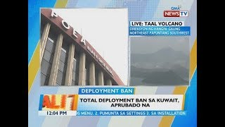 Download BT: Total deployment ban sa Kuwait, aprubado na Video