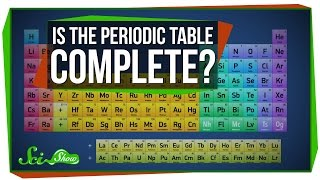 Download Will the Periodic Table Ever Be Complete? Video