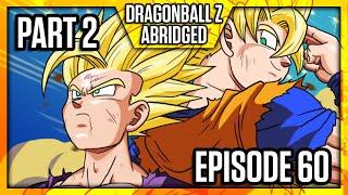 Download Dragon Ball Z Abridged: Episode 60 - Part 2 - #DBZA60 | Team Four Star (TFS) Video