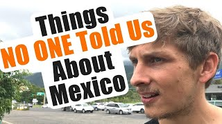 Download Stuff NO ONE Warned Us About in MEXICO Video