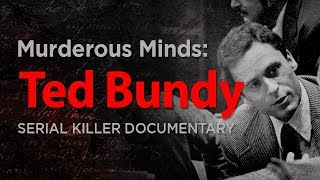 Download Murderous Minds: Ted Bundy | Serial Killer Documentary Video