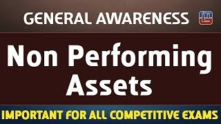Download Non Performing Assets (NPA) | General Awareness | All Competitive Exams Video
