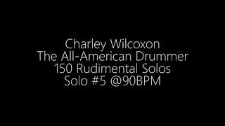 Download Solo #5 - (Charley Wilcoxon - 150 Rudimental Solos) Video