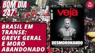 Download Bom dia 247 (14.6.19): Brasil em transe, greve geral e Moro abandonado Video