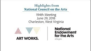 Download June 2018 National Council on the Arts Public Meeting Highlights Video