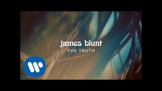 Download James Blunt - The Truth Video
